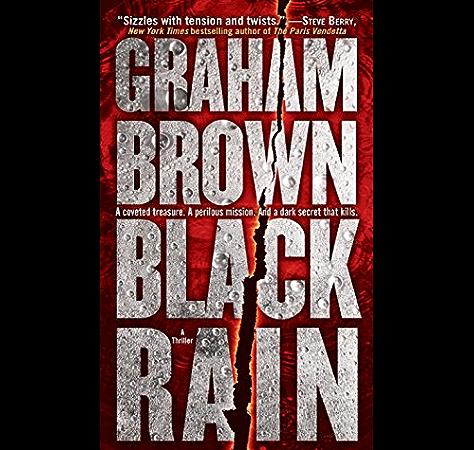 Black Rain A Thriller Hawker Laidlaw Book 1 Kindle Edition By Brown Graham Literature Fiction Kindle Ebooks Amazon Com