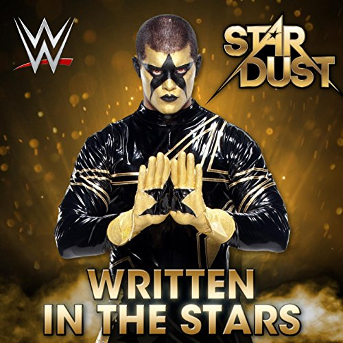 Written in the Stars (Stardust) (Stardust Wwe)