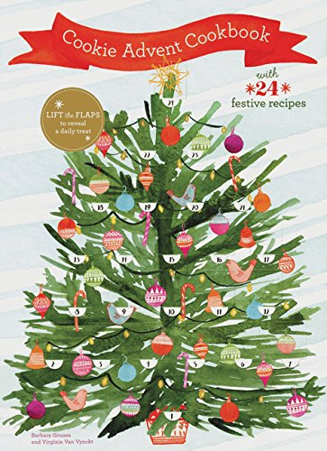 Cookie Advent Cookbook: With 24 festive recipes (Cookie Rudolph)