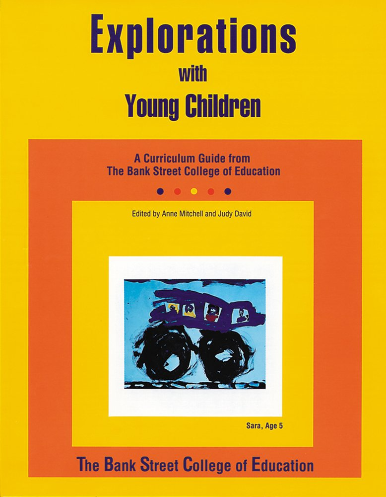 Explorations Young Children Curriculum Education