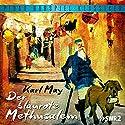 Der blaurote Methusalem Hörspiel von Karl May Gesprochen von: Helmut Wöstmann, Alexander Golling, Frank Scholze, Hannes Tannert, Rudolf Siege