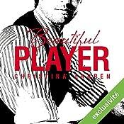 Beautiful Player (Beautiful 3) | Christina Lauren