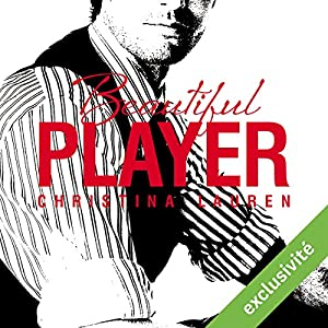 Beautiful Player (Beautiful 3) | Livre audio