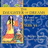 The Daughter of Dreams, a Fable of Destiny, Beverly Barna, 1936051095