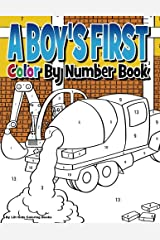 A Boy's First Color by Number Book Paperback