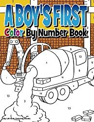 A Boy's First Color by Number Book