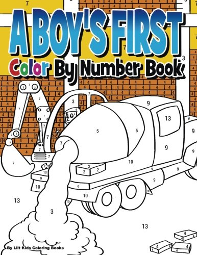 A Boy's First Color by Number - Number Trucks