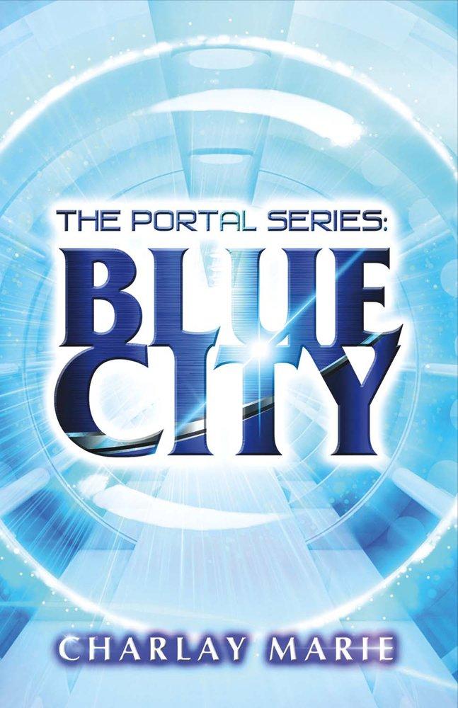 Blue City (The Portal Series) PDF