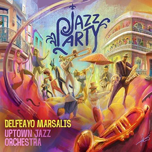Delfeayo Marsalis, Uptown Jazz Orchestra - Jazz Party - Amazon.com ...