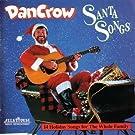 Santa Songs by Dan Crow