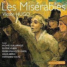 Les Misérables : L'intégrale   Livre audio Auteur(s) : Victor Hugo Narrateur(s) : Michel Vuillermoz, Élodie Huber, Pierre-François Garel, Louis Arène, Mathurin Voltz