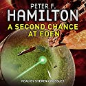 A Second Chance at Eden Hörbuch von Peter F. Hamilton Gesprochen von: Steven Crossley