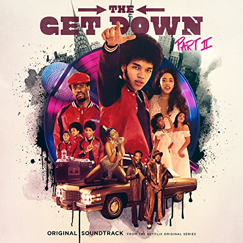 The Get Down Part II: Original...