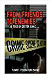 From Friends To Enemies (English Edition)