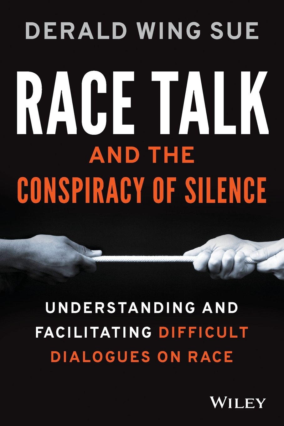Race talk and the conspiracy of silence book cover
