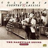 Columbia Country Classics Volume 4: The Nashville Sound