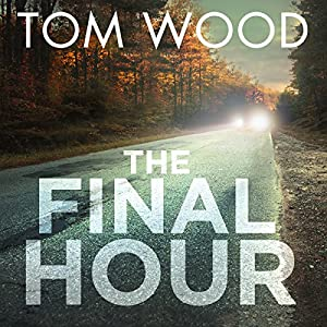 The Final Hour Hörbuch