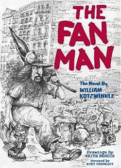 The Fan Man by [Kotzwinkle, William]
