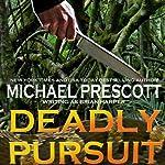Deadly Pursuit | Michael Prescott