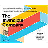 The Invincible Company: How to Constantly Reinvent Your Organization with Inspiration From the World's Best Business…