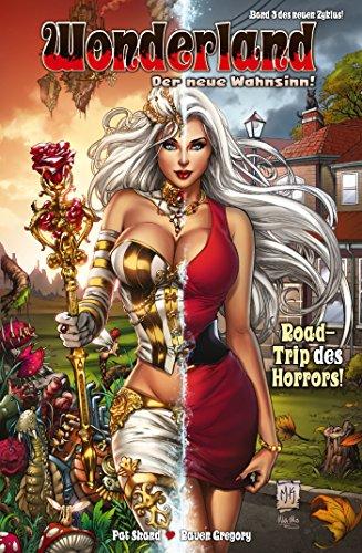 Wonderland - Der neue Wahnsinn, Band 3 - Roadtrip des Horrors (German Edition)]()