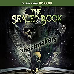 The Sealed Book: Ghostmakers