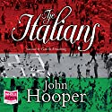 The Italians Audiobook by John Hooper Narrated by Gareth Armstrong
