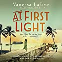 At First Light Audiobook by Vanessa Lafaye Narrated by Adjoa Andoh