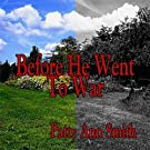 Before He Went To War - Single