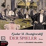 Der Spieler   Fjodor M. Dostojewskij