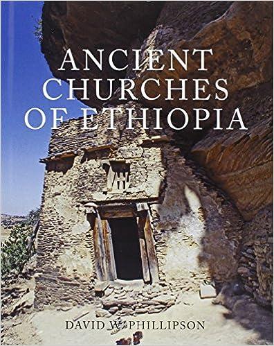 Amazon com: Ancient Churches of Ethiopia (9780300141566): David W