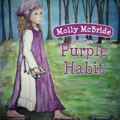 Read Online Molly McBride and the Purple Habit (Volume 1) PDF