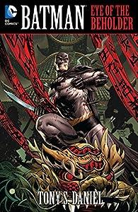 Batman: Eye of the Beholder (Batman (1940-2011))