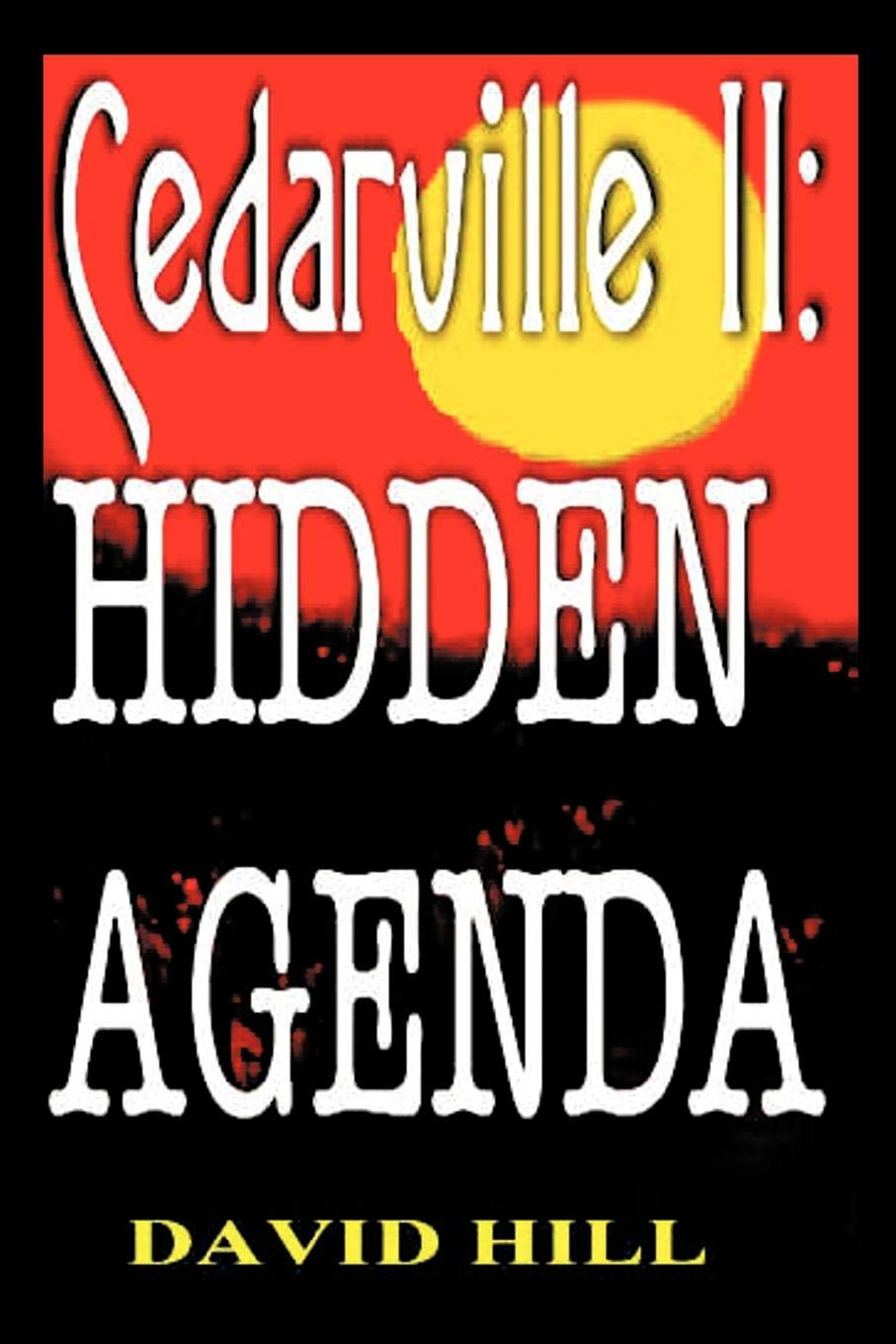 Cedarville II: Hidden Agenda: Amazon.es: David Hill: Libros ...