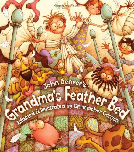 Grandma's Feather Bed (John Denver & Kids Book) by John Denver (25-Oct-2007) Paperback