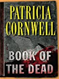 Book of the Dead (Kay Scarpetta Mysteries)