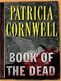 Book of the Dead, Patricia Cornwell, 0786290072
