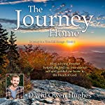 The Journey Home: Journey to a True Self-Image, Book 2 | David Owen Hughes,Del Hall