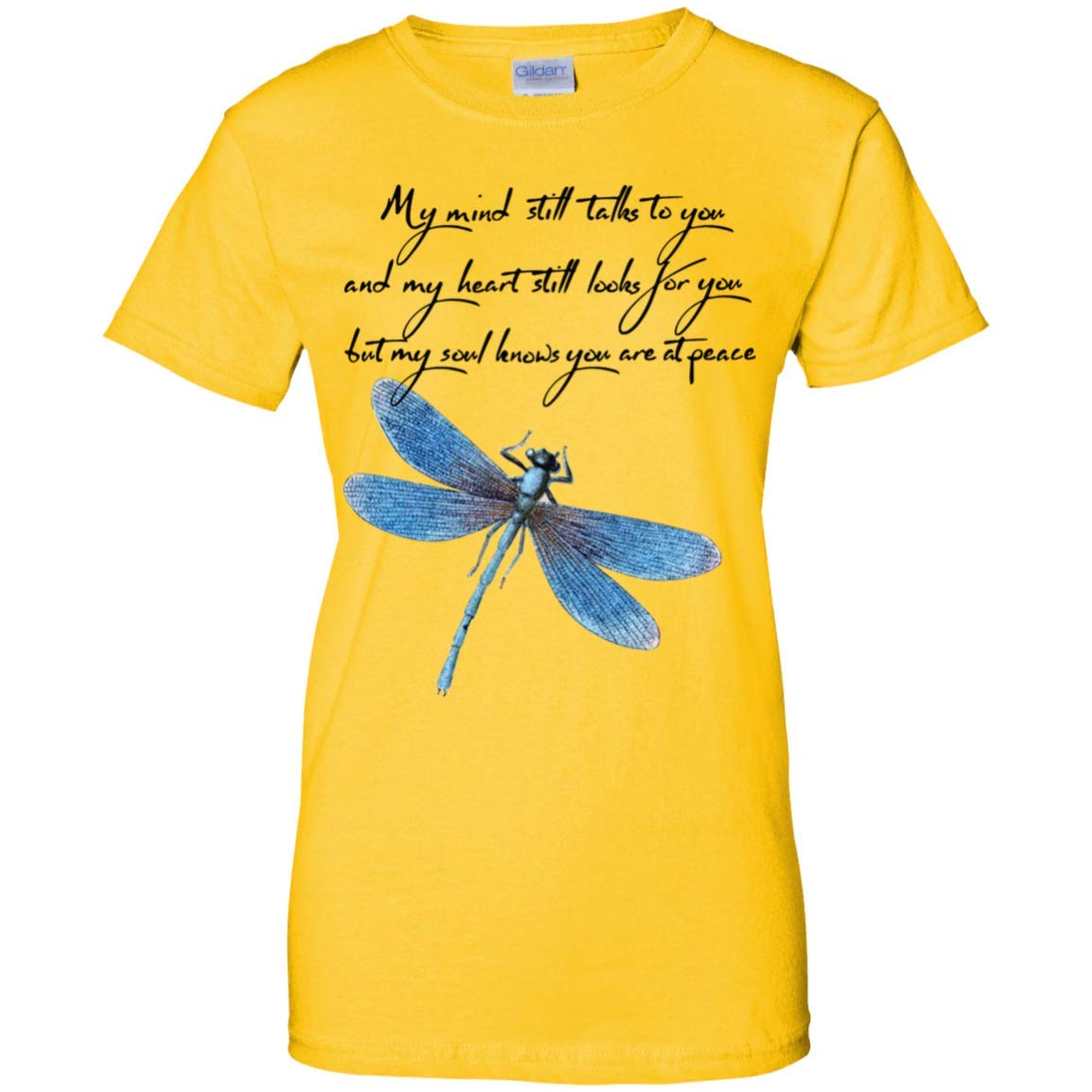 My Mind Still Talks to You and My Heart Still Looks for You T-Shirt