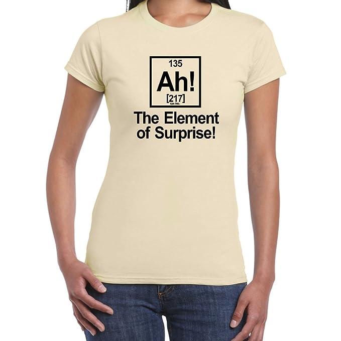 StarliteFunnyShirts - Camiseta-Ah! Element Of Surprise-Camisetas divertidas para mujer, color