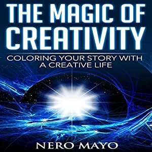 The Magic of Creativity Audiobook