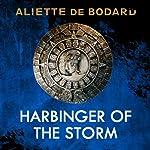 Harbinger of the Storm: Obsidian and Blood, Book 2 | Aliette de Bodard
