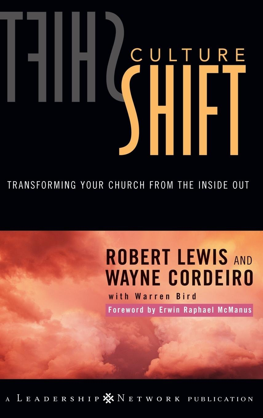 Culture Shift: Transforming Your Church from the Inside Out pdf epub