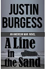A Line in the Sand (The American War Book 1) Kindle Edition