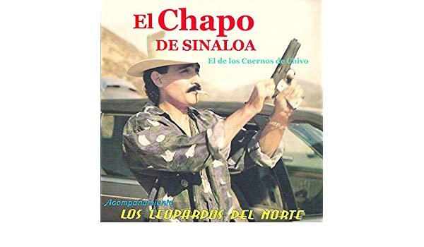 El de los Cuernos de Chivo by El Chapo De Sinaloa on Amazon Music ...