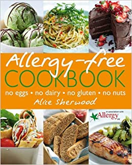 Allergy free cookbook amazon alice sherwood 9781405312608 allergy free cookbook amazon alice sherwood 9781405312608 books forumfinder Choice Image