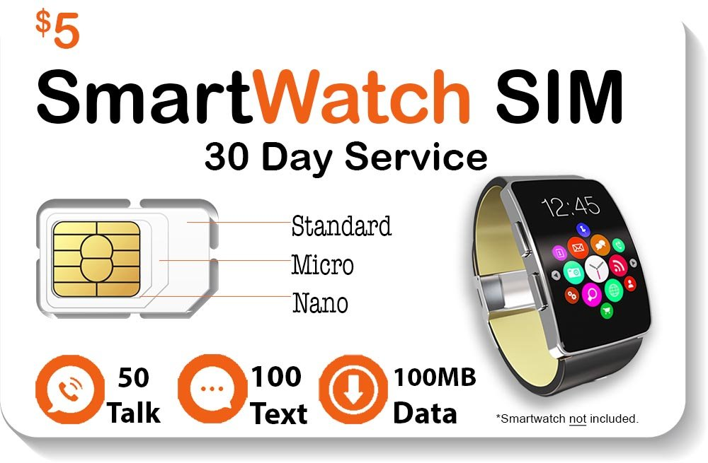 $5 Smart Watch SIM Card for 2G 3G 4G LTE GSM Smartwatches and Wearables – 30 Day Service