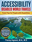 Accessibility - Disabled World Travels  - Travel Tips for People with Disabilities: Handicapped, Special Needs, Seniors, and Baby Boomers - How to Travel Barrier Free