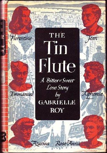 The tin flute, (The Tin Flute Roy)