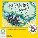 Hairy Maclary and Friends Audiobook by Lynley Dodd Narrated by Kyle Pryor